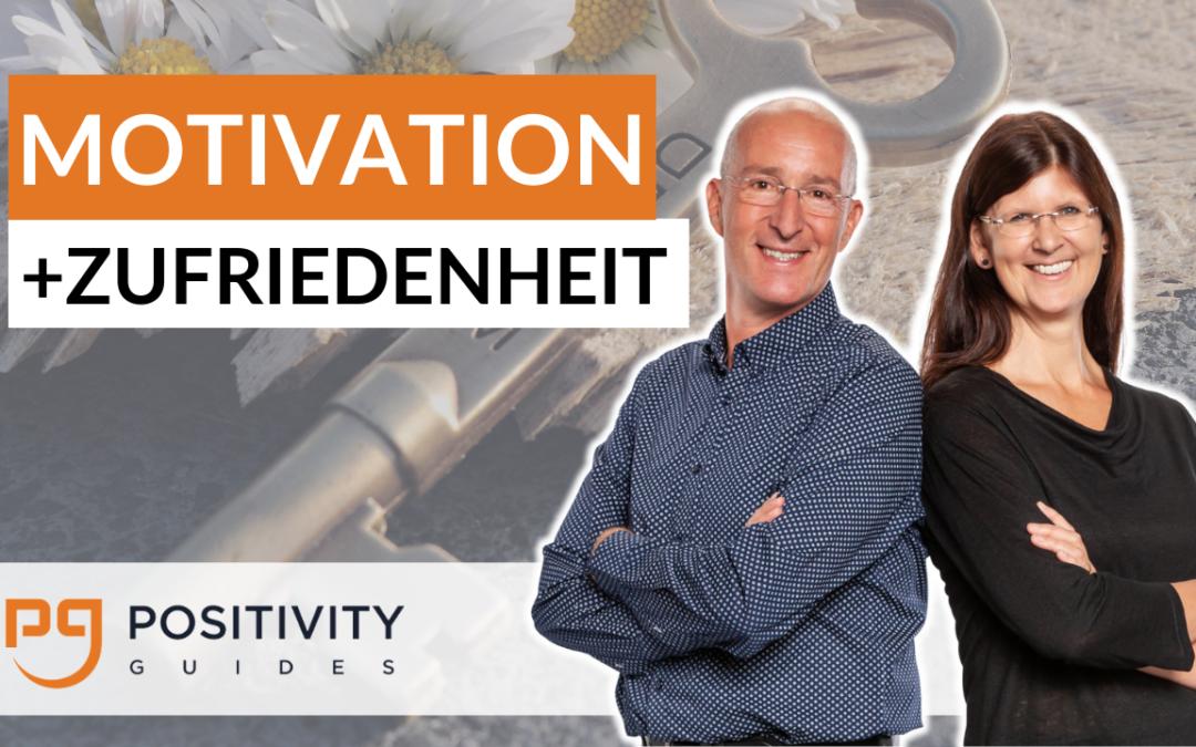 4 Schlüssel für Motivation und Zufriedenheit
